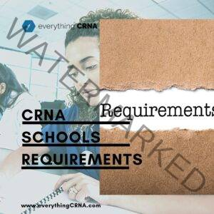 CRNA School Requirements