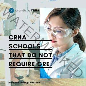 CRNA Schools That Do Not Require GRE