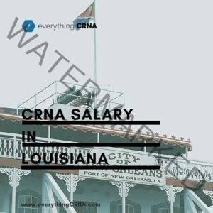 crna salary in louisiana