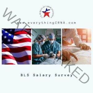 CRNA Salary BLS Survey