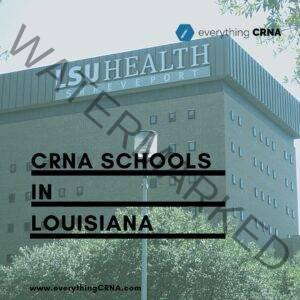 crna schools in louisiana