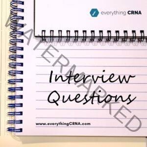 Actual CRNA Interview Questions