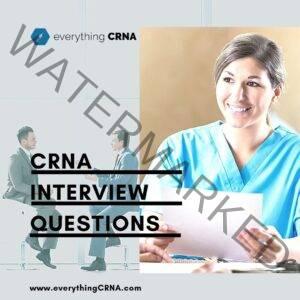 CRNA Interview Questions