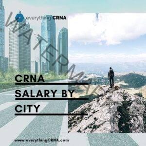CRNA Salary by City