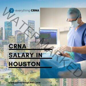 CRNA Salary in Houston (1)