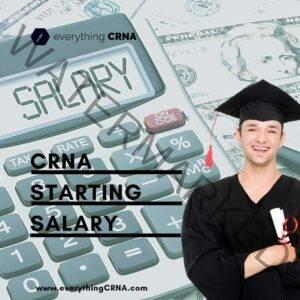 CRNA Starting Salary